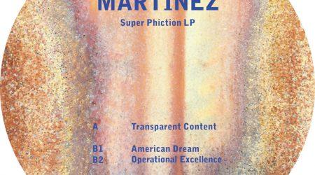 Martinez – SUPER PHICTION LP
