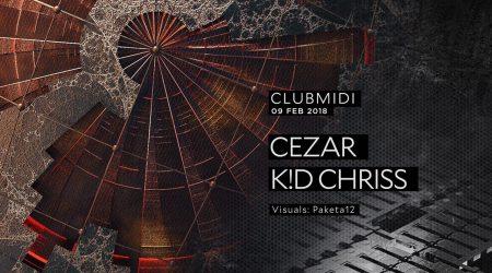 Club Midi: Cezar | K!D Chriss