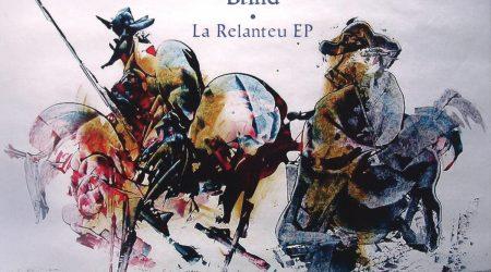 Brind – La Relanteu EP
