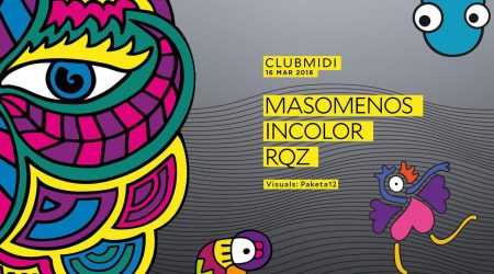 Club Midi: Masomenos, Rqz, Incolor