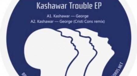 Kashawar – Trouble EP (Cristi Cons remix)