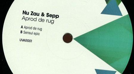 Nu Zau & Sepp – Aprod De Rug (180 Gramm Vinyl Only)