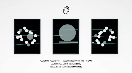 "Pluie/Noir Podcast 056 Guest Series – ""Sejur"" by Ruval"