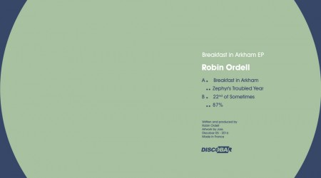 Robin Ordell – BREAKFAST IN ARKHAM EP