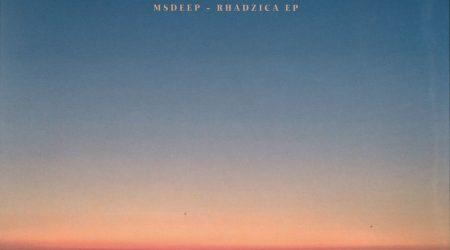 Msdeep – Rhadzica Ep