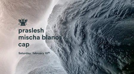 GH 10.2: Praslesh / Mischa Blanos (live) / Cap