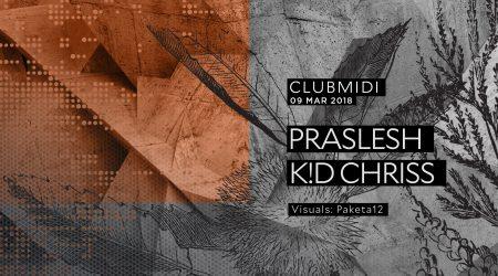 Club Midi: Praslesh | K!D Chriss