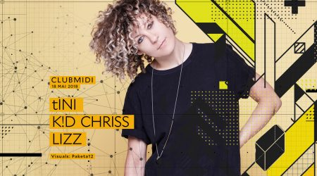 tINI, K!D Chriss, LIZZ @ Club Midi