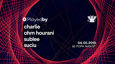 Playedby Label Night: Charlie / Ohm Hourani / Sublee / Suciu